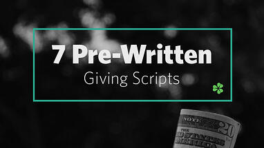 7-Pre-Written--Giving-Scripts
