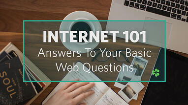 internet-101-answers-to-your-basic-web-questions